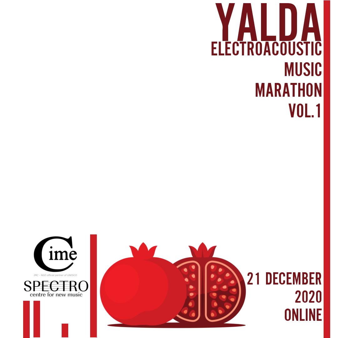Yalda Electroacoustic Music Marathon Vol.1